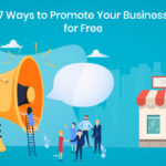 7 ways to promote and advertise your small business for free